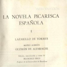 Libros de segunda mano: LA NOVELA PICARESCA ESPAÑOLA. TOMO I. Lote 25925268