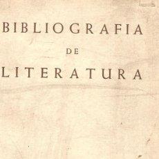 Libros de segunda mano: BIBLIOGRAFÍA DE LITERATURA / CASA AMERICANA.- [ ED. 196? ]. Lote 21178259
