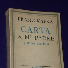 Libros de segunda mano: CARTA A MI PADRE Y OTROS ESCRITOS. POR FRANZ KAFKA.. Lote 25075267