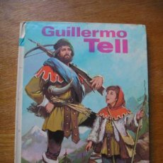 Libros de segunda mano: GUILLERMO TELL - EDITORIAL VASCO AMERICANA - COLECCION AMABLE Nº 15. Lote 26762827