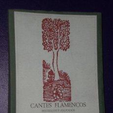 Libros de segunda mano: CANTES FLAMENCOS. RECOGIDOS Y ANOTADOS POR A. MACHADO Y ALVAREZ. . Lote 25075262