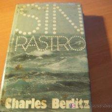 Libros de segunda mano: SIN RASTRO ( CHARLES BERLITZ ). Lote 11703291