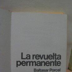 Libros de segunda mano: + ANARQUISMO, CNT, BALTASAR PORCEL. LA REVUELTA PERMANENTE. PLANETA. ESPEJO DE ESPAÑA 1978. Lote 11711298