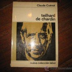 Libros de segunda mano: TEILHARD DE CHARDIN . Lote 11711686