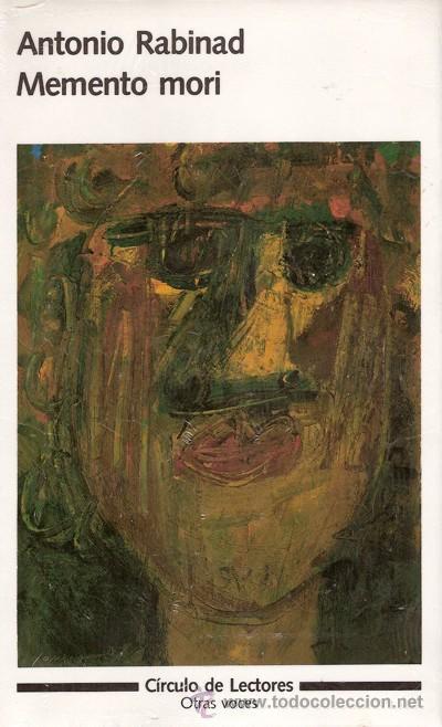 LIBRO MEMENTO MORI, DE ANTONIO RABINAD. AMBIENTADA EN LA BARCELONA DE LA POSGUERRA ESPAÑOLA. NUEVO, (Libros de Segunda Mano (posteriores a 1936) - Literatura - Otros)