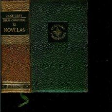 Libros de segunda mano: OBRAS COMPLETAS, TOMO II, NOVELAS (GREY, ZANE). Lote 26378507