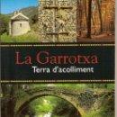 Libros de segunda mano: LA GARROTXA, TERRA D'ACOLLIMENT. EN CATALÀ. 72 PAG. CATALUNYA.. Lote 19642430