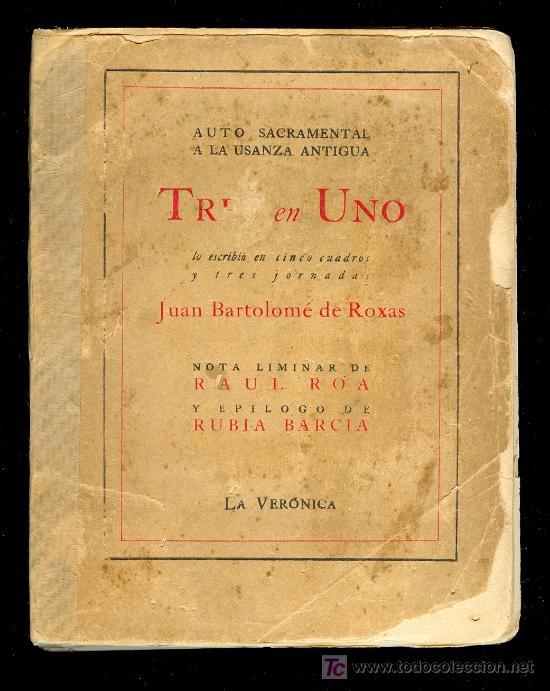 TRES EN UNO POR JUAN BARTOLOME DE ROXAS. EDITORIAL LA VERONICA, PRINTED IN CUBA 1940 (Libros de Segunda Mano (posteriores a 1936) - Literatura - Otros)