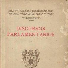 Libros de segunda mano: DISCURSOS PARLAMENTARIOS (IV). VOLUMEN IX (A/ CAR- 027). Lote 3373672