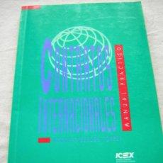 Libros de segunda mano: CONTRATOS INTERNACIONALES. MANUAL PRÁCTICO. M. BESCOS. ED. ICEX. 1993.. Lote 11898543