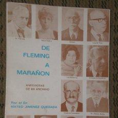 Libros de segunda mano: DE FLEMING A MARAÑÓN. ANÉCDOTAS DE MI ARCHIVO.. Lote 27035737