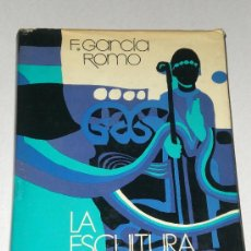 Libros de segunda mano: LA ESCULTURA DEL SIGLO XI (FRANCIA-ESPAÑA) Y SUS PRECEDENTES HISPÁNICOS,. Lote 26925152