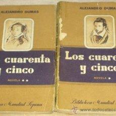 Libros de segunda mano: LOS CUARENTA Y CINCO (2º TOMO). ALEJANDRO DUMAS. EDITORIAL SOPENA. 3ª EDICIÓN 1952. BUENOS AIRES.. Lote 15292815