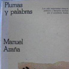 Libros de segunda mano: MANUEL AZAÑA. PLUMAS Y PALABRAS. CRITICA. ED. GRIJALBO. Lote 27112507