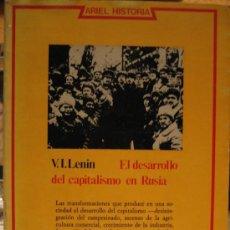 Libros de segunda mano: V.I. LENIN EL DESARROLLO DEL CAPITALISMO EN RUSIA. ARIEL HISTORIA. Lote 54114960