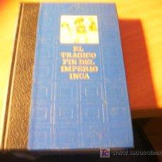 Libros de segunda mano: EL TRAGICO FIN DEL IMPERIO INCA. Lote 11964091