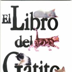 Libros de segunda mano: EL LIBRO DEL GATITO ROYAL CANIN 2001 GATO EDUCACION ALIMENTACION VETERINARIO HIGIENE. Lote 26095572