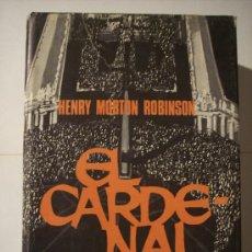 Libros de segunda mano: EL CARDENAL (HENRY MORTON ROBINSON) EDITORIAL PLANETA-1969. Lote 15760340