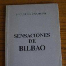 Libros de segunda mano: SENSACIONES DE BILBAO .. POR MIGUEL DE UNAMUNO 1976. Lote 22558015