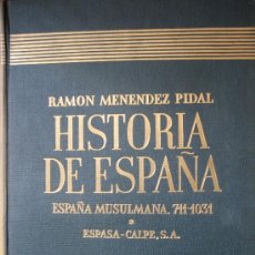 Libros de segunda mano: LA ESPAÑA MUSULMANA (711-1031). Hª DE ESPAÑA DE MENEZ PIDAL. ED. ESPASA CALPE. Lote 27333941