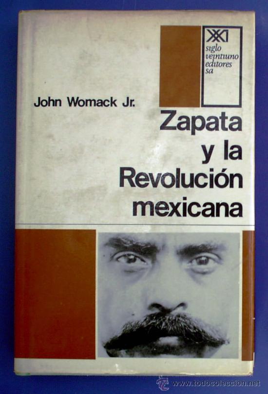 Resultado de imagen para john womack zapata y la revolución mexicana