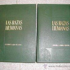 Libros de segunda mano: LAS RAZAS HUMANAS INSTITUTO GALLACH DOS TOMOS COMPLETA MAS DE 900 PAGINAS REPLETAS DE FOTOGRAFIAS. Lote 27486736