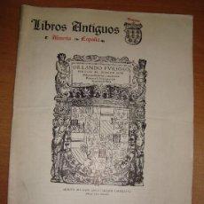 Libros de segunda mano: LIBROS ANTIGUOS GRANATA. BOLETÍN Nº 10. IMPRENTA GRANADA, ALMERÍA. CIRCA 1960.. Lote 16607400