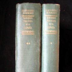Libros de segunda mano: HISTORIA POLÍTICA DE LA ESPAÑA CONTEMPORANEA, POR MELCHOR FERNANDEZ ALMAGRO, 1956, 2 TOMOS.. Lote 26383863