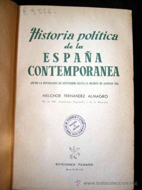 Libros de segunda mano: HISTORIA POLÍTICA DE LA ESPAÑA CONTEMPORANEA, por MELCHOR FERNANDEZ ALMAGRO, 1956, 2 tomos. - Foto 2 - 26383863