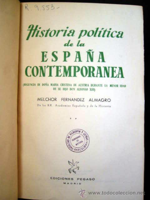 Libros de segunda mano: HISTORIA POLÍTICA DE LA ESPAÑA CONTEMPORANEA, por MELCHOR FERNANDEZ ALMAGRO, 1956, 2 tomos. - Foto 3 - 26383863