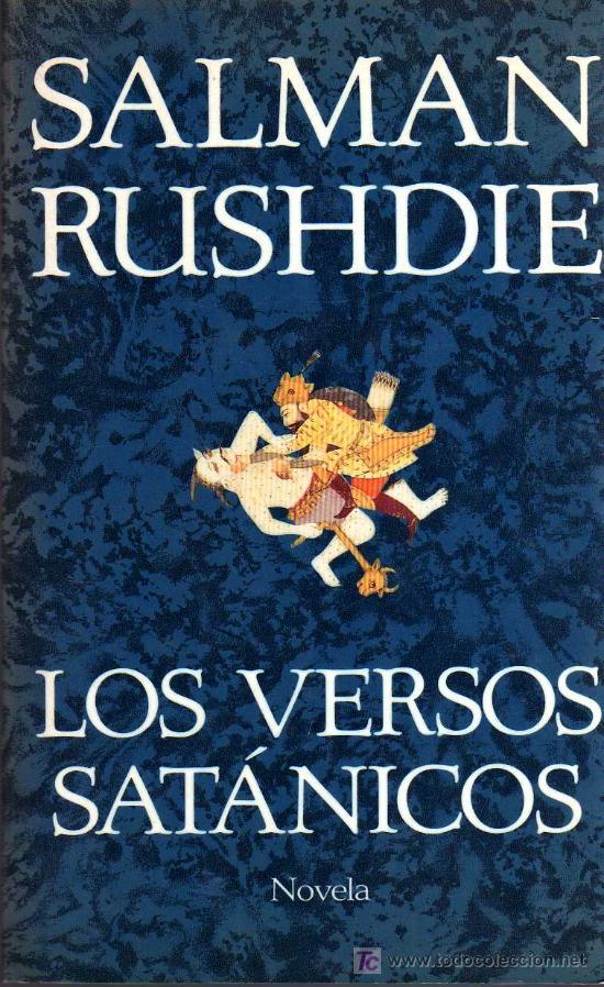 LOS VERSOS SATÁNICOS - SALMAN RUSHDIE - PRIMERA EDICIÓN DE 1989 (Libros de Segunda Mano (posteriores a 1936) - Literatura - Otros)