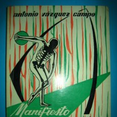 Libros de segunda mano: MANIFIESTO HUMANOBIOLOGICO SALAMANCA 1963 CON DEDICATORIA DE SU AUTOR ANTONIO VAZQUEZ. Lote 26672033