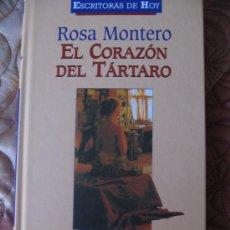 Libros de segunda mano: ROSA MONTERO EL CORAZON DEL TARTARO. Lote 12226642