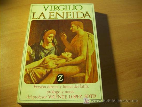LA ENEIDA ( VIRGILIO ) (Libros de Segunda Mano (posteriores a 1936) - Literatura - Otros)
