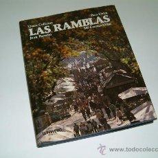 Libros de segunda mano: LAS RAMBLAS. LIBRO FOTOGRÁFICO. LUNWERG EDITORES. 1988. BARCELONA.. Lote 12255758