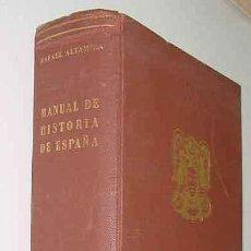 Libros de segunda mano: MANUAL DE HISTORIA DE ESPAÑA. ALTAMIRA, RAFAEL. ED. SUDAMERICANA. 1946. 16X23. 602 PÁG. + XCVI LÁMIN. Lote 12266037