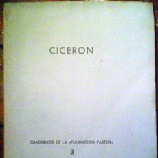 Libros de segunda mano: CICERON ENSAYOS DE D'ORS,PASTOR Y MAGARIÑOS. Lote 25172865