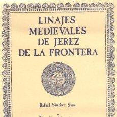 Livros em segunda mão: LINAJES MEDIEVALES DE JEREZ DE LA FRONTERA (TLJE-4). Lote 291208438