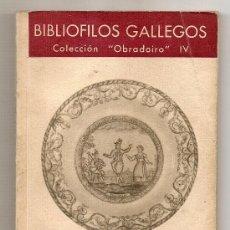 Libros de segunda mano: SARGADELOS .- JOSÉ FILGUEIRA VALVERDE. Lote 27074712
