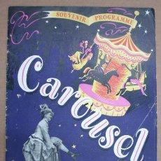 Libros de segunda mano: 'CAROSUEL' SOUVENIR PROGRAMME. THEATRE ROYAL. DRURY LANE. LONDON, 1950. . Lote 12389251