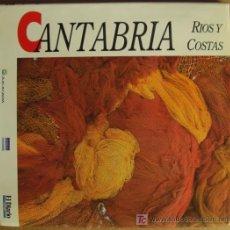 Libros de segunda mano: CANTABRIA. RIOS Y COSTAS. Lote 12433957