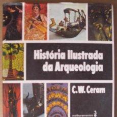Libros de segunda mano: HISTORIA ILUSTRADA DA ARQUEOLOGIA. Lote 12424747