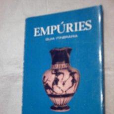 Libros de segunda mano: EMPÚRIES. GUIA ITINERÀRIA DE E. RIPOLL PERELLÓ (DIPUTACIÓN DE BARCELONA). Lote 26740612