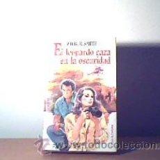 Libros de segunda mano: EL LEOPARDO CAZA EN LA OSCURIDAD;WILBURG SMITH;CÍRCULO DE LECTORES 1984. Lote 12434588