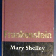 Libros de segunda mano: FRANKENSTEIN. MARY SHELLEY. Lote 12438063