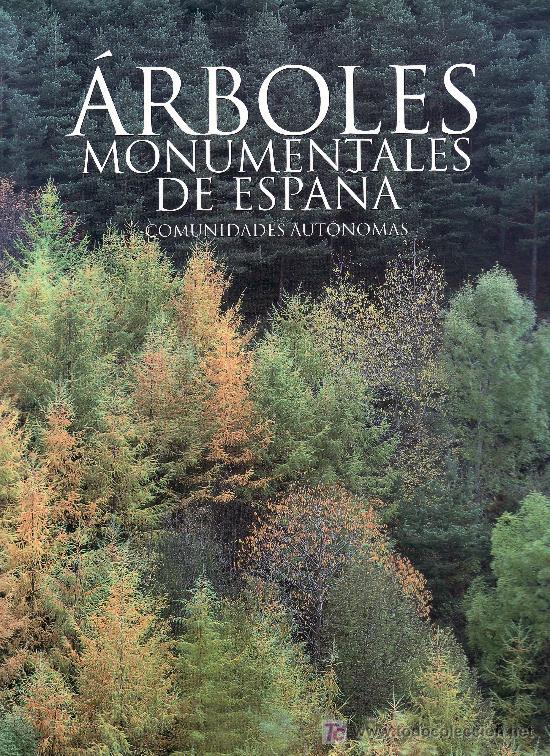 ARBOLES MONUMENTALES DE ESPAÑA.COMUNIDADES AUTONOMAS.MAS LIBROS EN RASTRILLOPORTOBELLO (Libros de Segunda Mano - Historia - Otros)