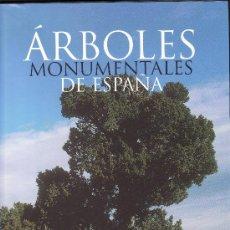 Libros de segunda mano: ARBOLES MONUMENTALES DE ESPAÑA.. Lote 26898391