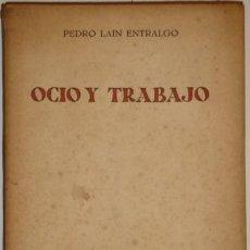 Libros de segunda mano - Ocio y trabajo por Pedro Laín Entralgo de Revista de Occidente en Madrid 1960 - 36712834