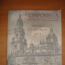 Libros de segunda mano: COMPOSTELA. CRÓNICA DEL AÑO SANTO 1954.. Lote 21411006