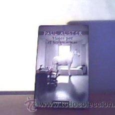 Libros de segunda mano: VIAJES POR EL SCRIPTORIUM;PAUL AUSTER,CÍRCULO DE LECTORES 2006. Lote 12529783